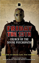 Fiday the 13th: Church of the Divine Psychopath